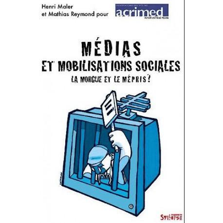 Médias et mobilisations sociales. La morgue et le mépris'