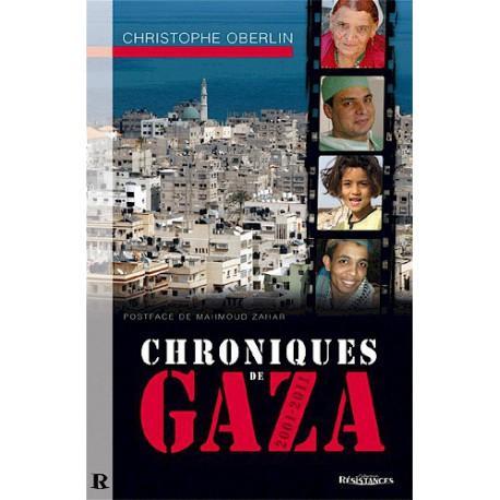 Chroniques de Gaza 2001-2011