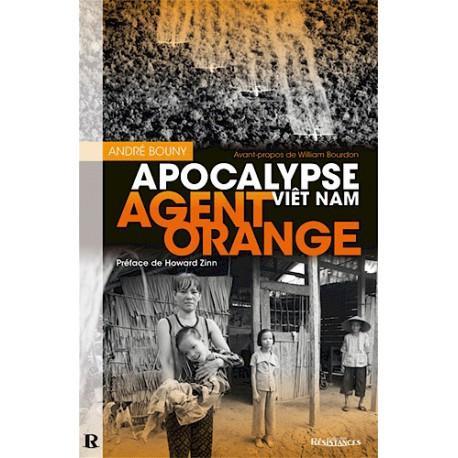 Agent orange, Apocalypse Vietnam