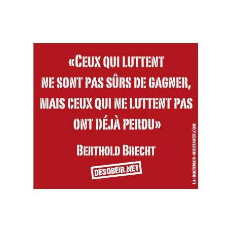 Sticker Citation Berthold Brecht
