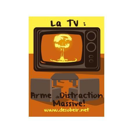 Sticker Tv : Arme de Distraction Massive