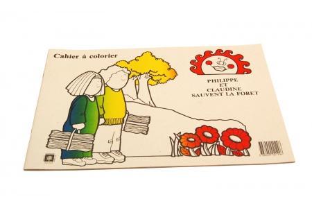 Cahier de coloriage Philippe et Claudine sauvent la forêt