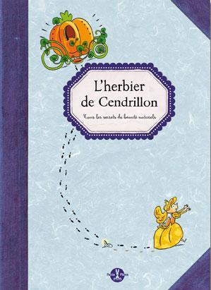 L'herbier de Cendrillon