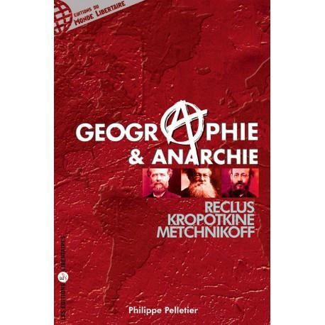 Géographie - anarchisme (Philippe Pelletier)