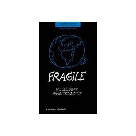 Fragile. 52 dessins pour l?écologie.