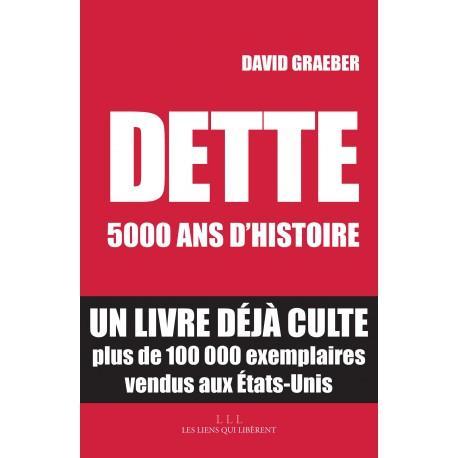 image Dette : 5000 ans d'histoire (David Graeber )