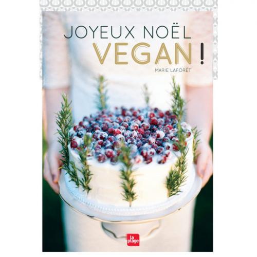 Joyeux Noël Vegan de Marie Laforêt
