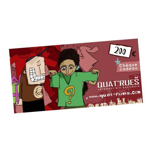 "Chèque-cadeau Quat´rues ""Valeur 200 Euros"""