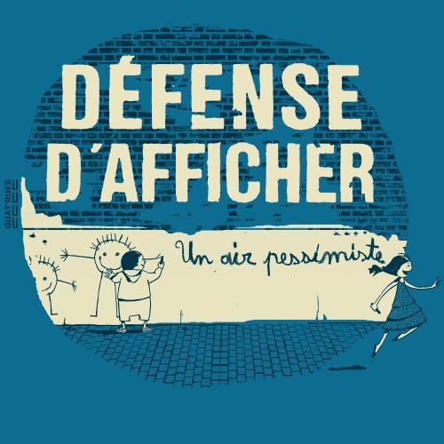 """T-shirt équitable coton bio JALNA """"Défense d'afficher"""""""