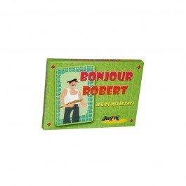 Bonjour Robert