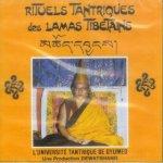 RITUELS TANTRIQUES DES LAMAS TIBETAINS - 1CD
