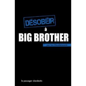 Désobéir à Big Brother