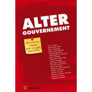 Altergouvernement - 18 ministres citoyens pour une réelle alternative
