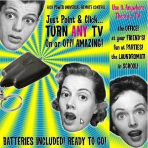 TV Be Gone (Télécommande universelle)