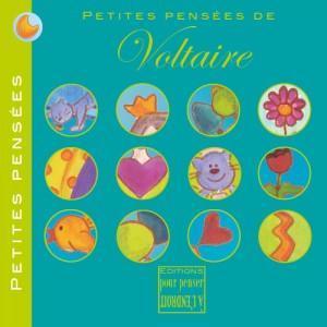 Voltaire - Petites pensées