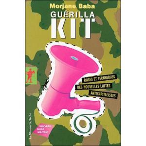 Guérilla Kit, nouveau guide militant