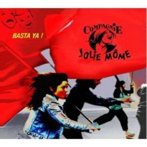 CD Basta Ya ! (Cie Jolie Môme)