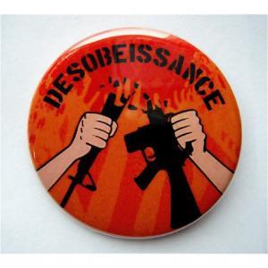 Badge Désobéissance