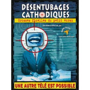 DVD Désentubages cathodiques