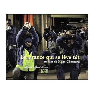 La France qui se lève tôt (Livre   DVD)