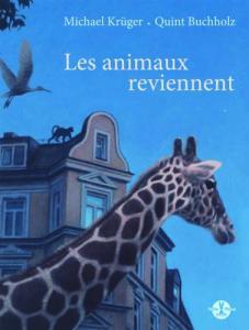 Les animaux reviennent
