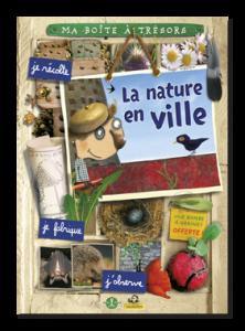 Boîte à trésors: La nature en ville