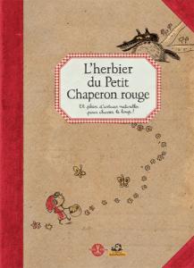 L'herbier du Petit Chaperon rouge