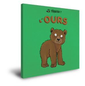 Téquitoi' L'ours