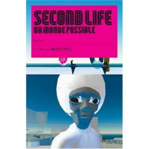 Second life un monde possible