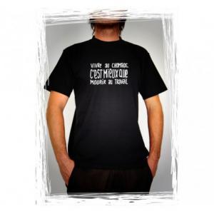 Tee-shirt Vivre au chômage c'est mieux que mourir au travail