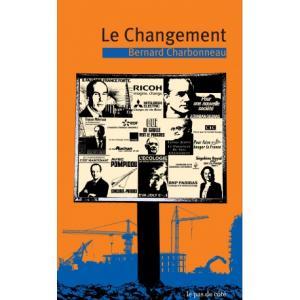 Le Changement (Bernard Charbonneau)
