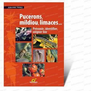 Pucerons, mildiou, limaces - Livre Terre Vivante