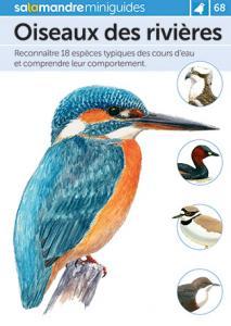 Miniguide 68 : Oiseaux des rivières