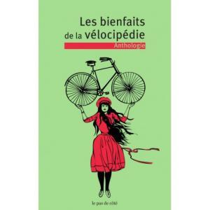 Les bienfaits de la vélocipédie Anthologie