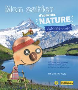 Mon cahier d'activités nature automne-hiver