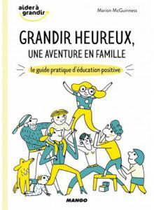 Grandir Heureux, une aventure en famille -  Edition