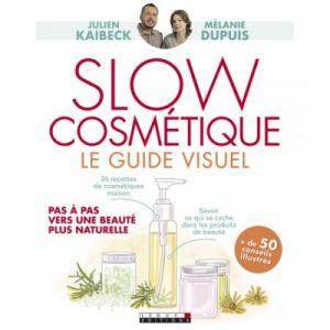 Livre Slow Cosmétique : Le Guide Visuel