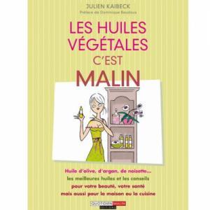 Livre : Les huiles végétales c'est malin
