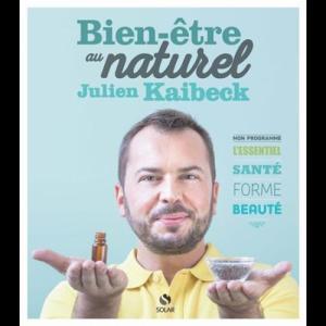 Livre : Bien-être au naturel de Julien Kaibeck