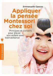 Livre Appliquer la pensée Montessori chez soi