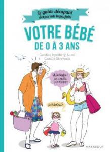 Livre Guide des parents imparfaits bébé 0 à 3 ans