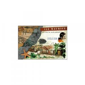 Carnet de voyage  Ile Maurice, derrière la carte postale