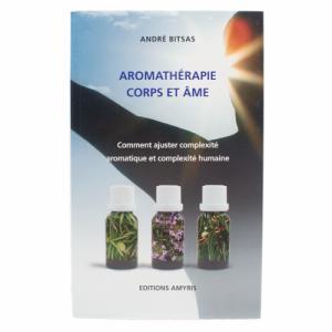 Livre : Aromathérapie corps et âme