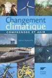 Changement climatique:comprendre et agir